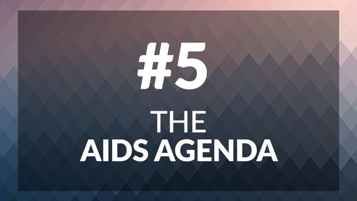 5. The AIDS Agenda