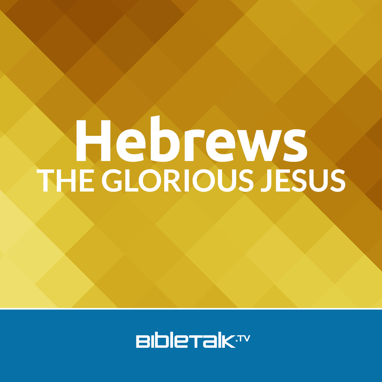 <![CDATA[Hebrews | BibleTalk.tv]]>