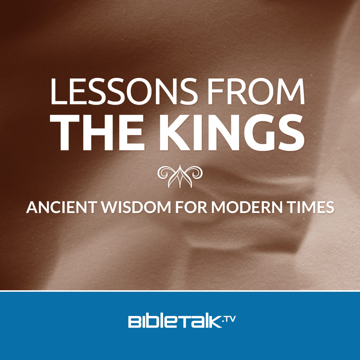 <![CDATA[Lessons from the Kings | BibleTalk.tv]]>