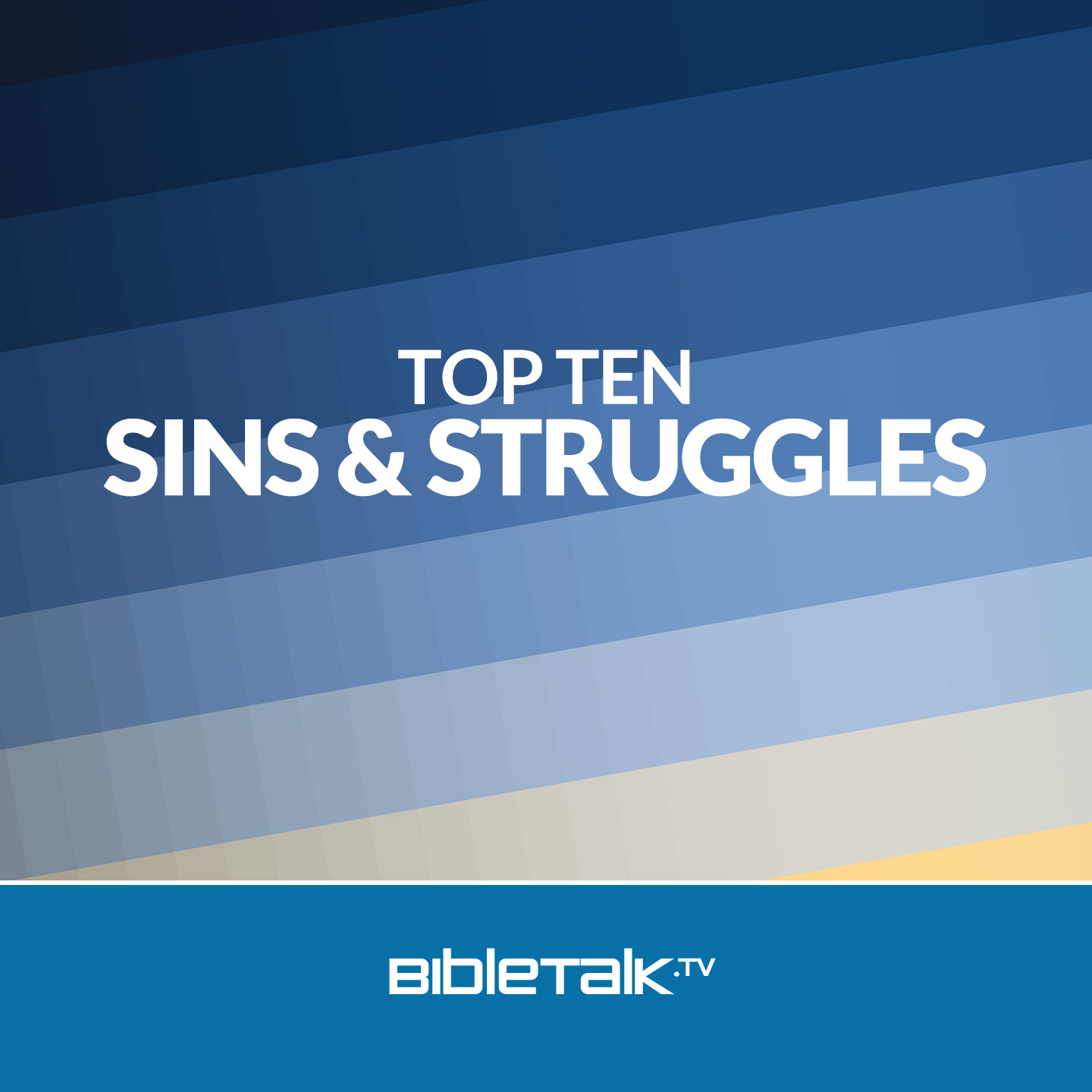 Top Ten Sins and Struggles