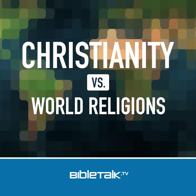 <![CDATA[World Religions | BibleTalk.tv]]>